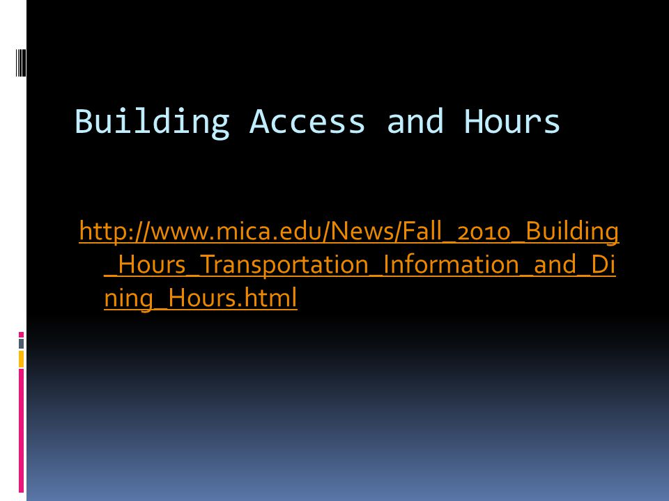 Building Access and Hours