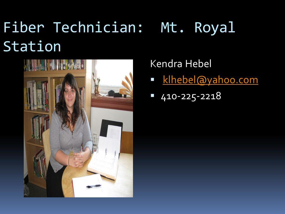 Fiber Technician: Mt. Royal Station
