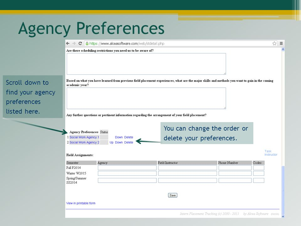 Agency Preferences Scroll down to find your agency preferences listed here. You can change the order or delete your preferences.