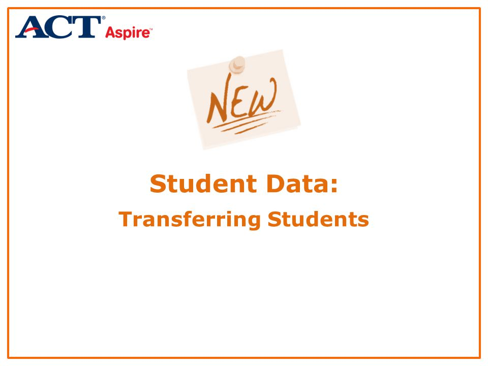Student Data: Transferring Students