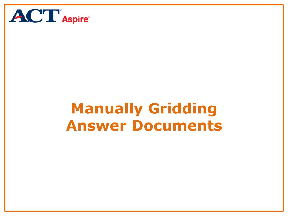 Manually Gridding Answer Documents