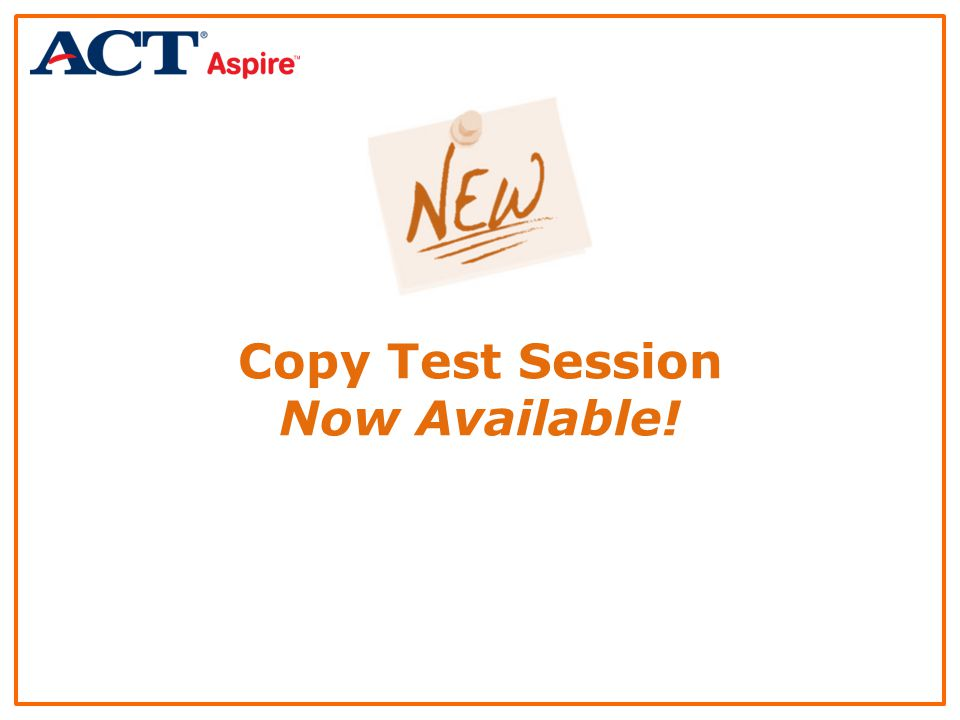 Copy Test Session Now Available!