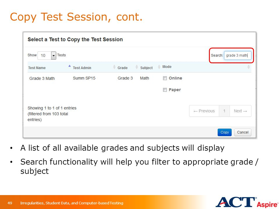 Copy Test Session, cont. When you first click Copy, a list of all available grades and subjects will display.