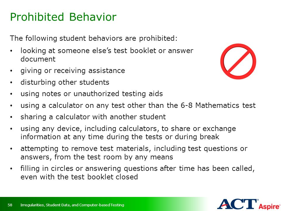 Prohibited Behavior The following student behaviors are prohibited: