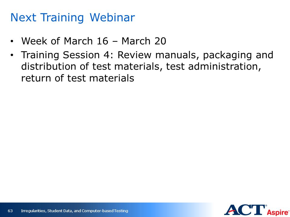 Next Training Webinar Week of March 16 – March 20