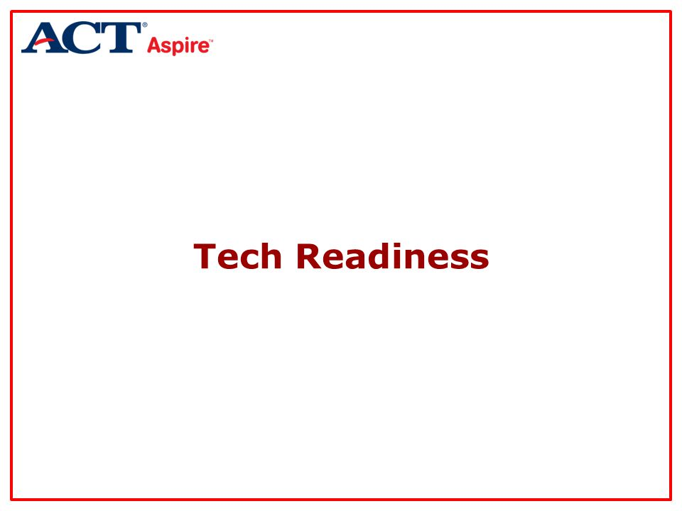 Tech Readiness