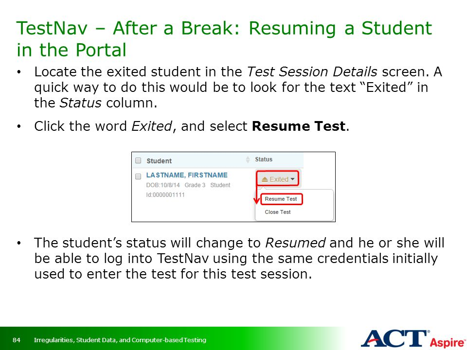 TestNav – After a Break: Resuming a Student in the Portal