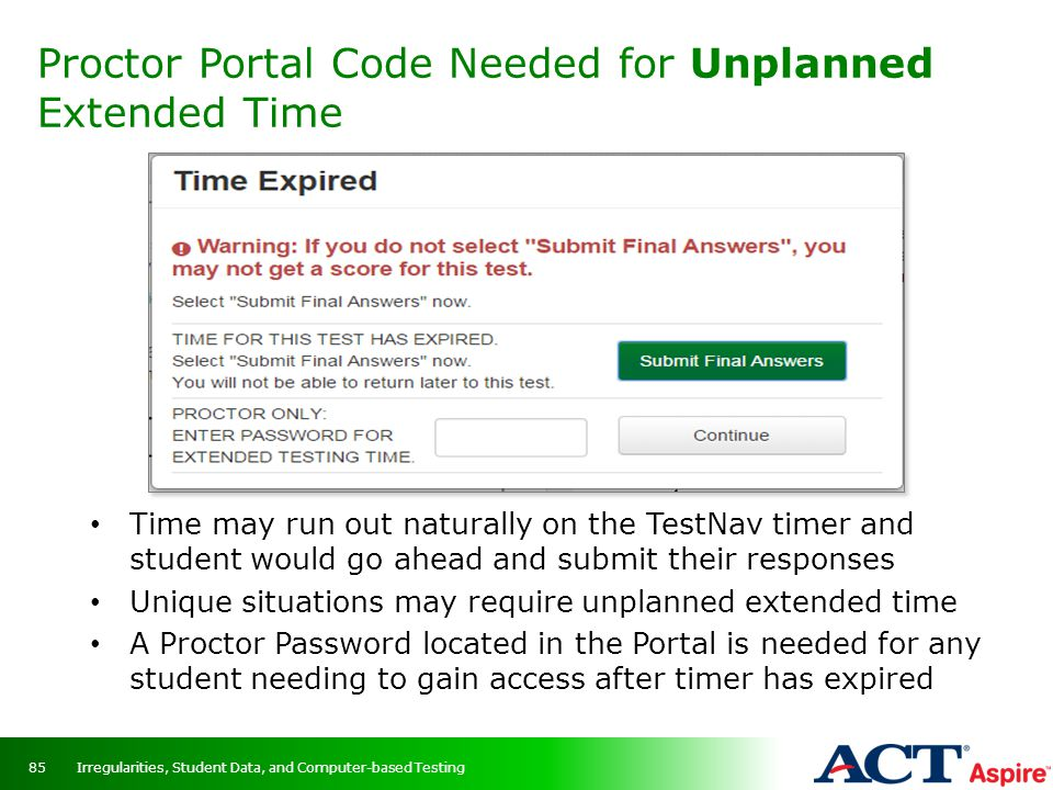 Proctor Portal Code Needed for Unplanned Extended Time