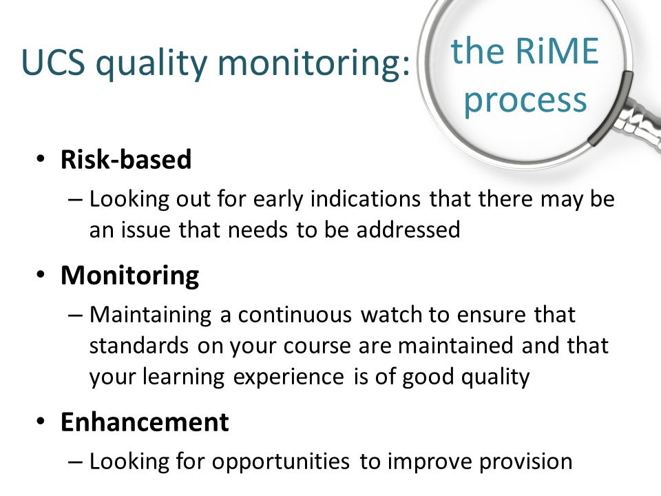 UCS quality monitoring: