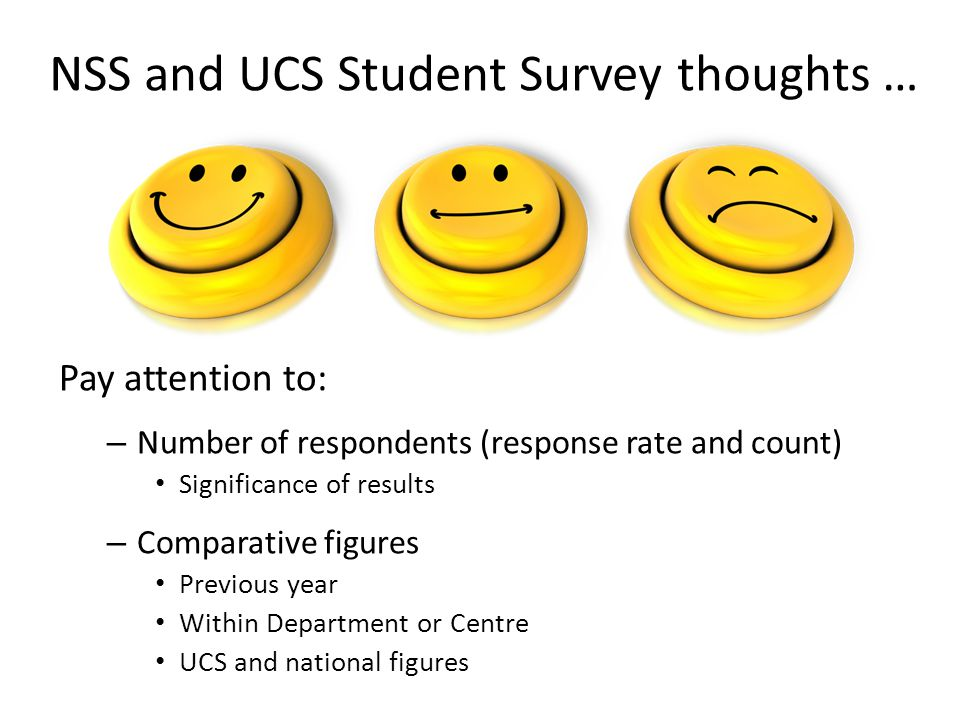 NSS and UCS Student Survey thoughts …