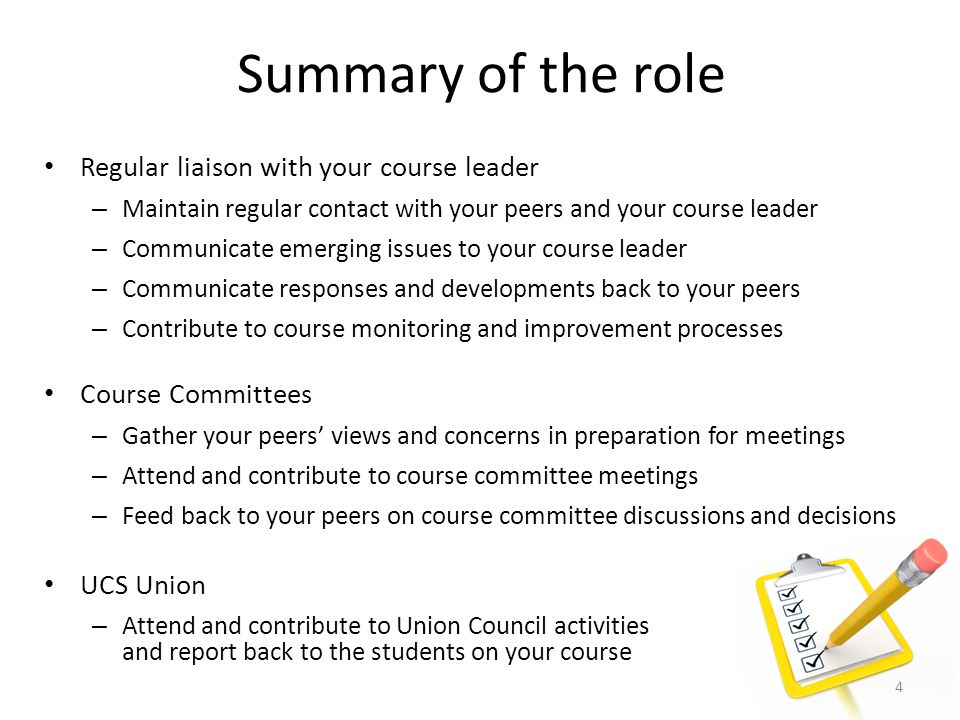Summary of the role Regular liaison with your course leader