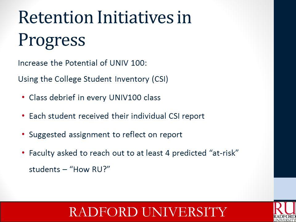 Retention Initiatives in Progress