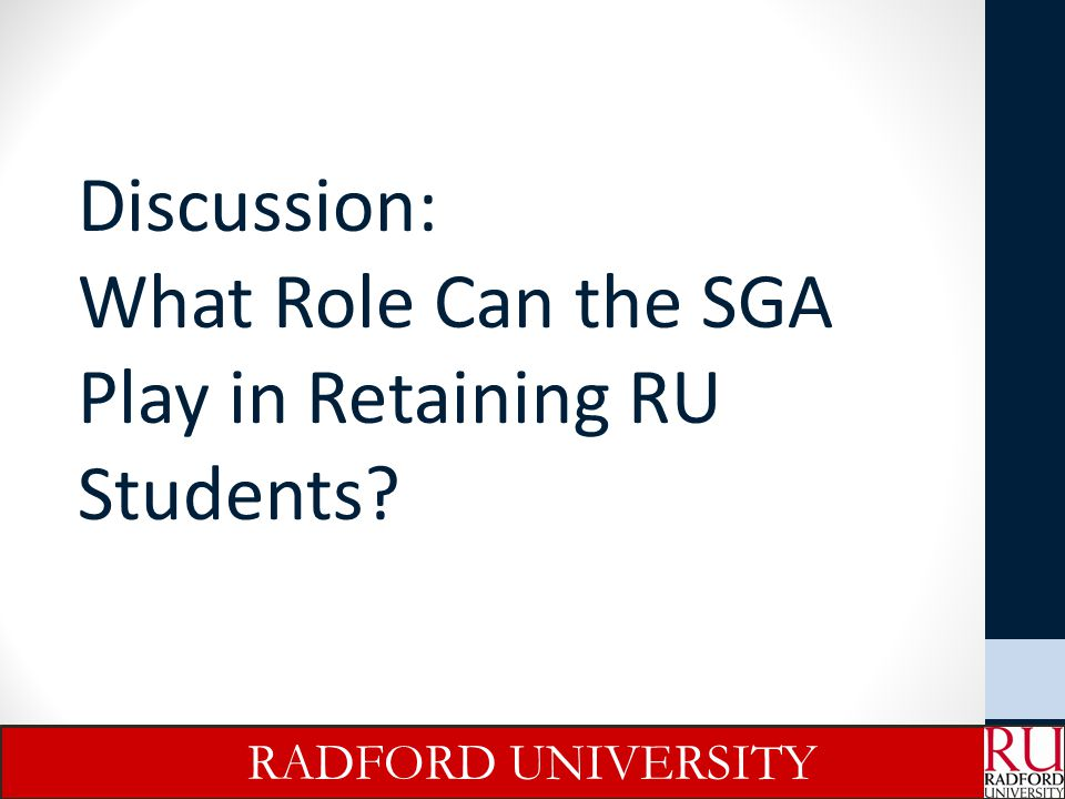 Discussion: What Role Can the SGA Play in Retaining RU Students