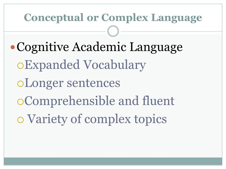 Conceptual or Complex Language