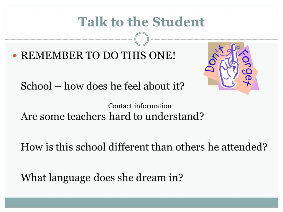 Talk to the Student REMEMBER TO DO THIS ONE!