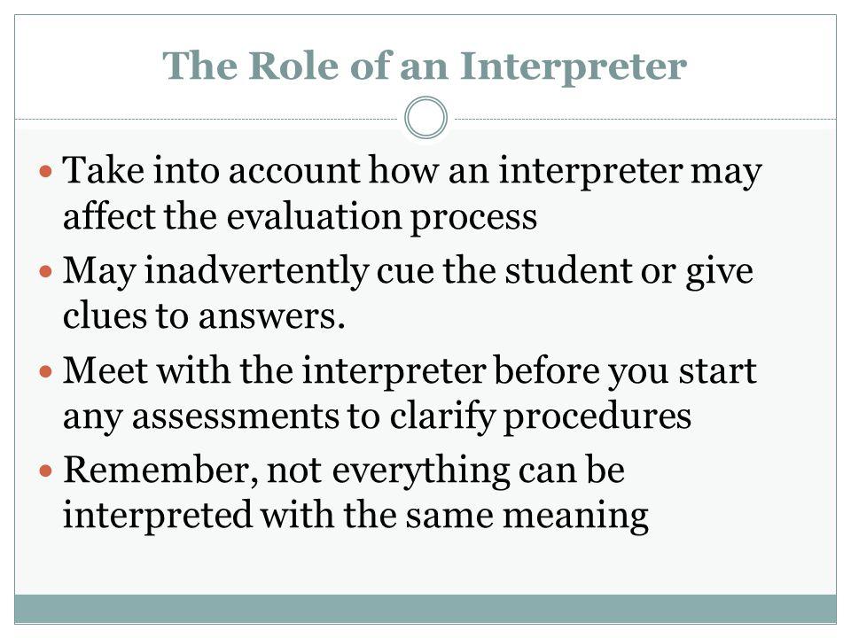 The Role of an Interpreter
