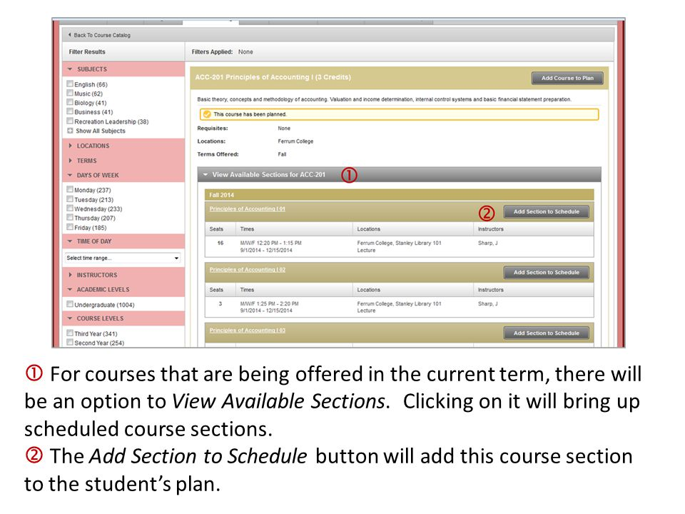  For courses that are being offered in the current term, there will be an option to View Available Sections. Clicking on it will bring up scheduled course sections.