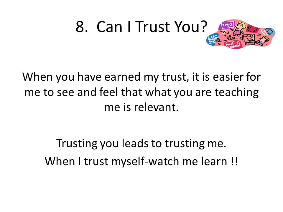 8. Can I Trust You
