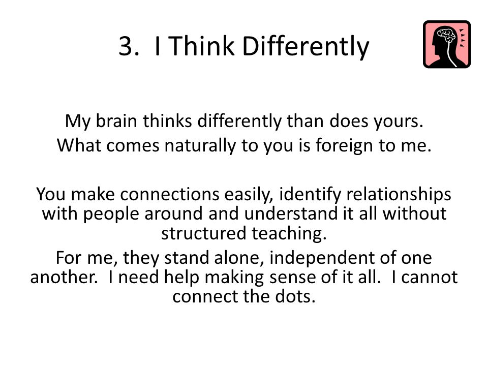 3. I Think Differently