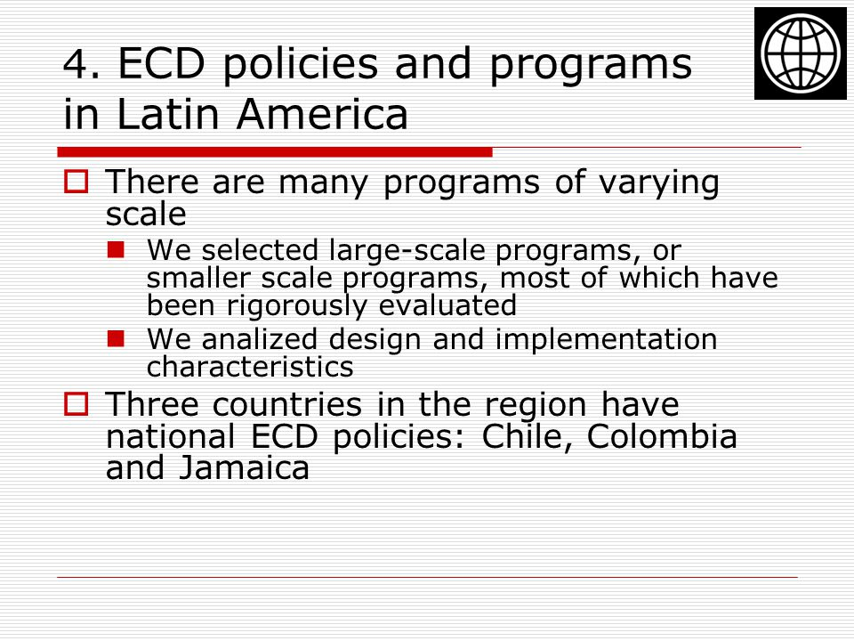 4. ECD policies and programs in Latin America