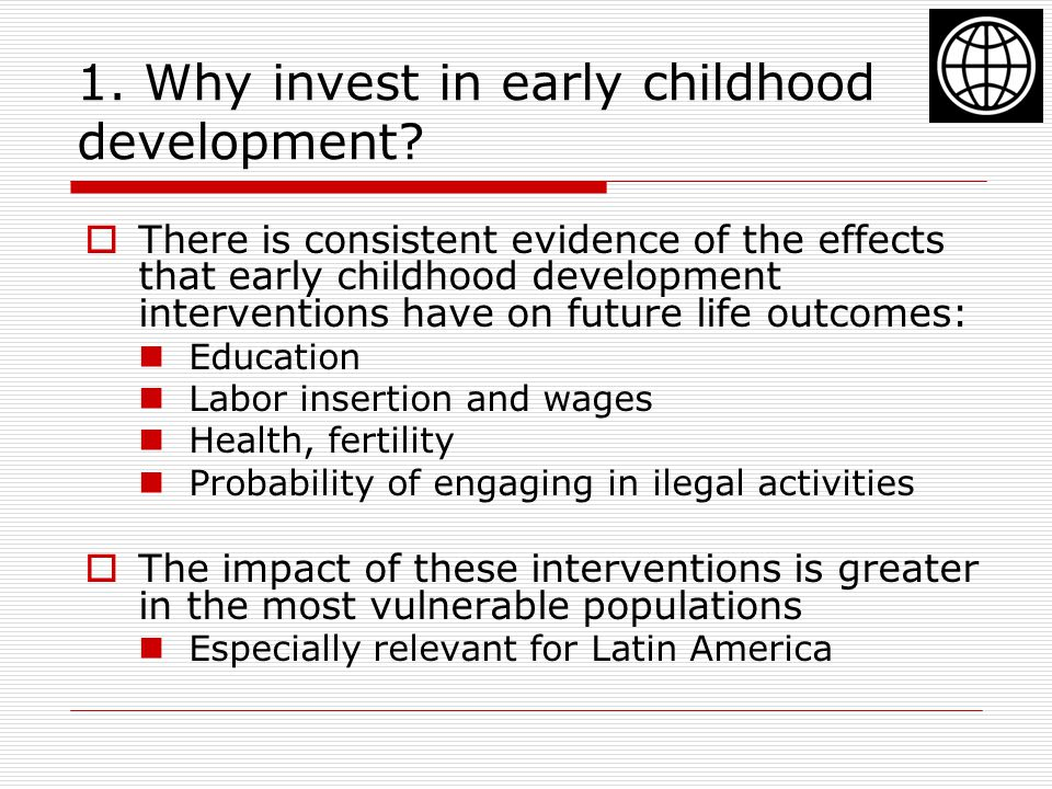 1. Why invest in early childhood development