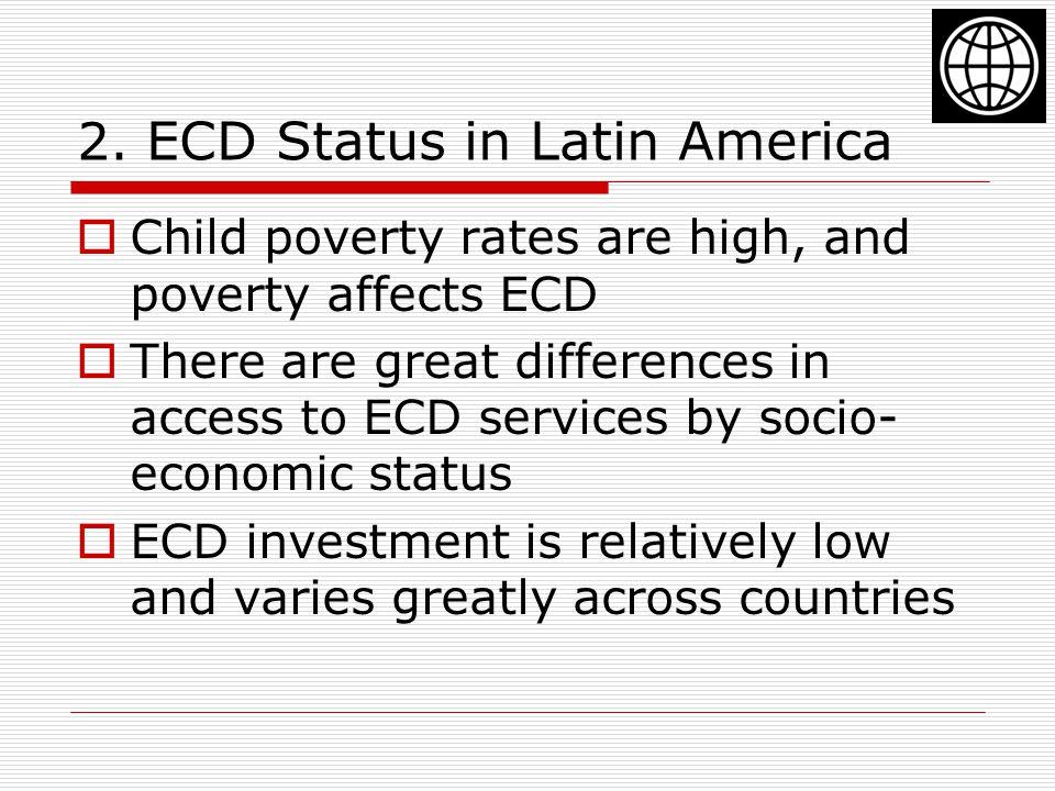 2. ECD Status in Latin America