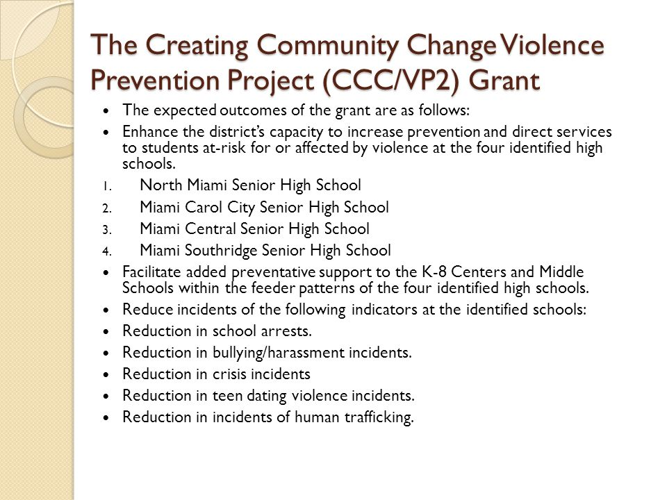 The Creating Community Change Violence Prevention Project (CCC/VP2) Grant