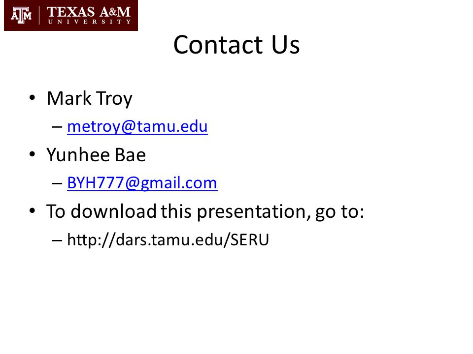 Contact Us Mark Troy Yunhee Bae To download this presentation, go to: