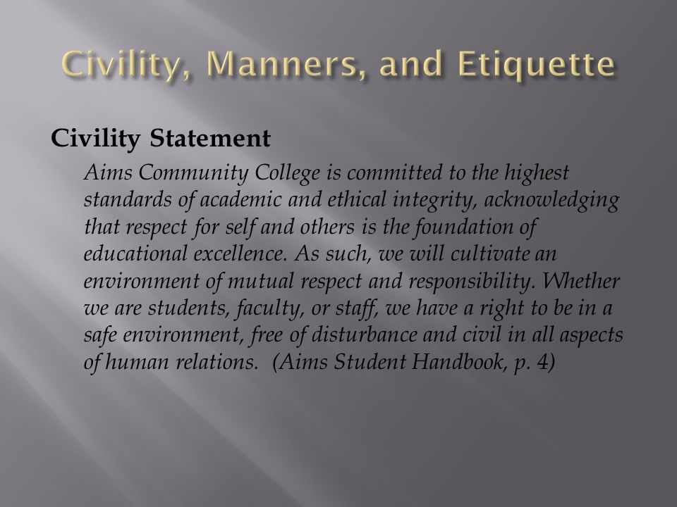 Civility, Manners, and Etiquette