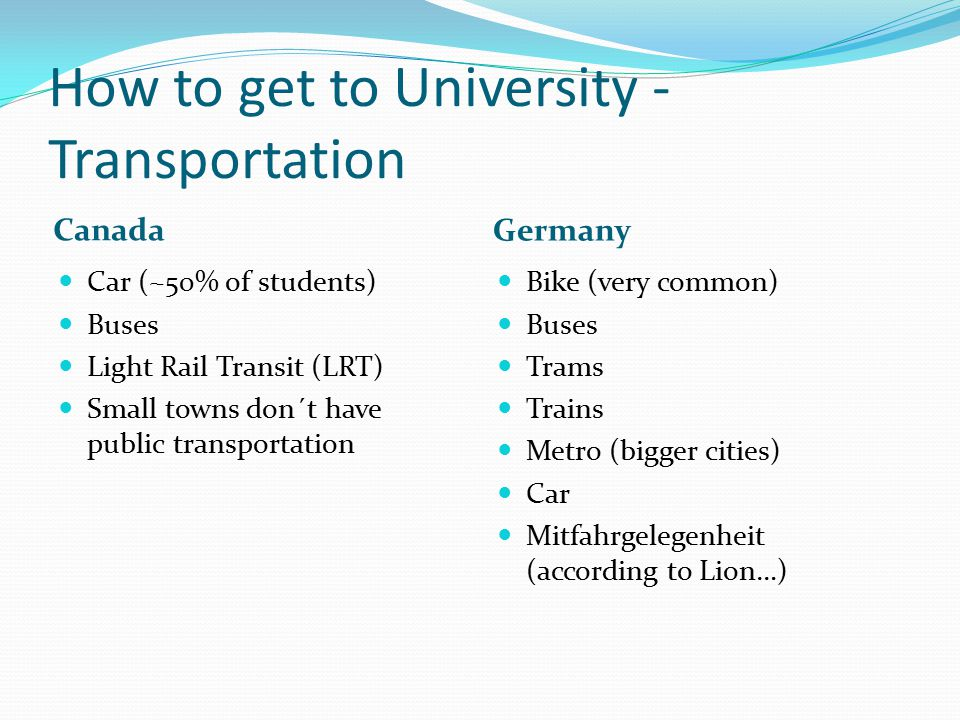 How to get to University - Transportation