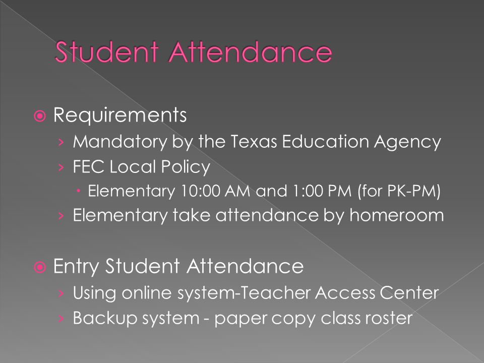Student Attendance Requirements Entry Student Attendance