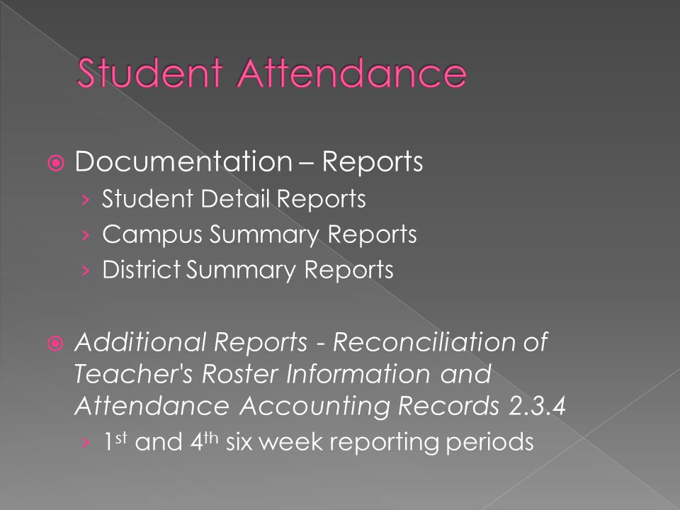 Student Attendance Documentation – Reports