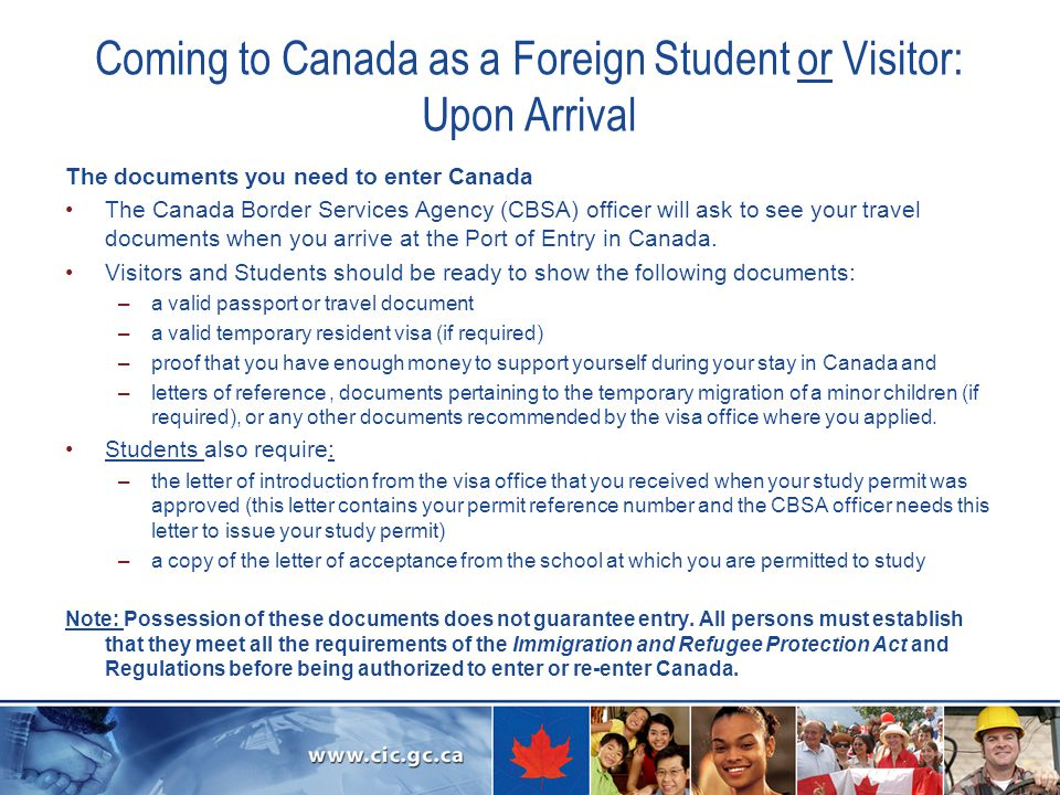 Coming to Canada as a Foreign Student or Visitor: Upon Arrival