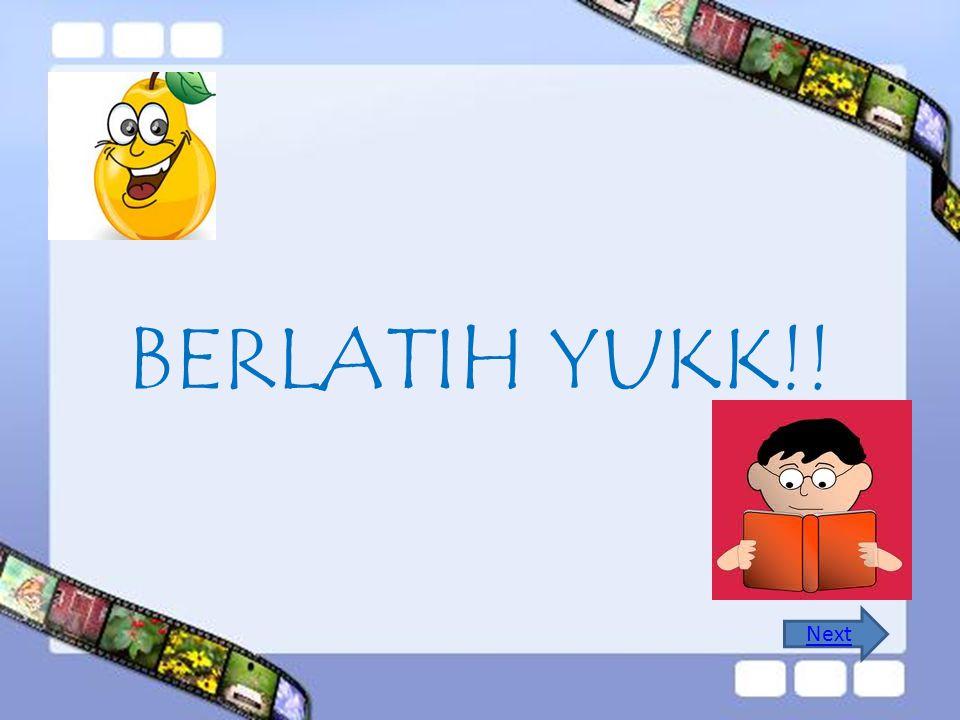 BERLATIH YUKK!! Next