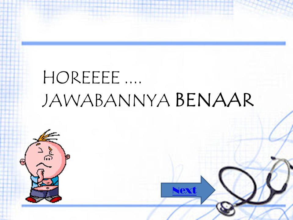 HOREEEE .... JAWABANNYA BENAAR Next