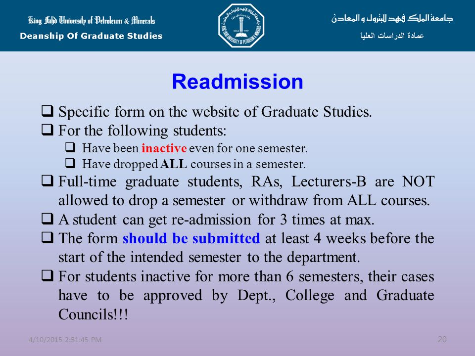 Readmission Specific form on the website of Graduate Studies.