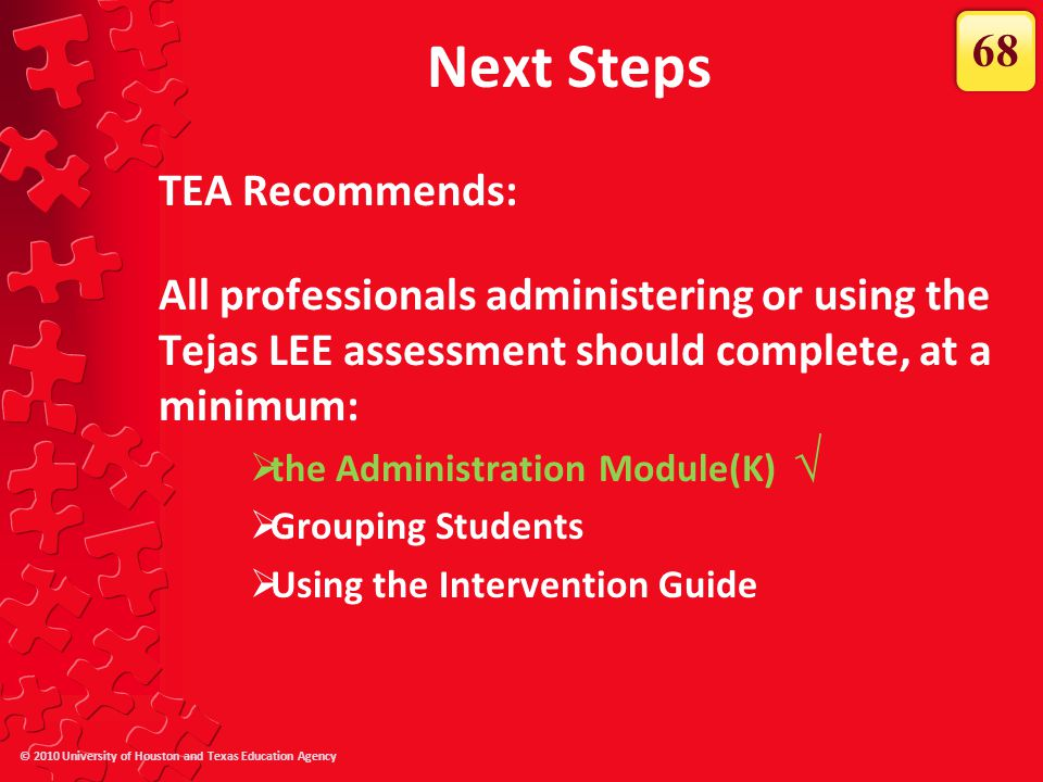 Next Steps √ 68 TEA Recommends:
