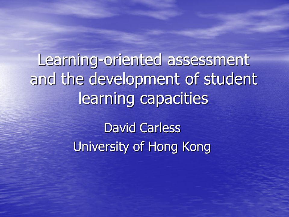 David Carless University of Hong Kong