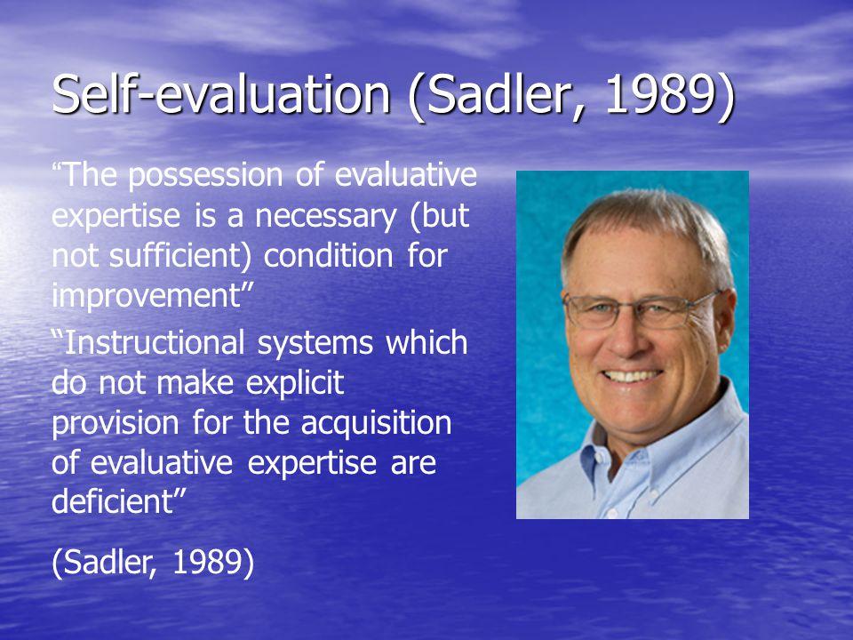Self-evaluation (Sadler, 1989)