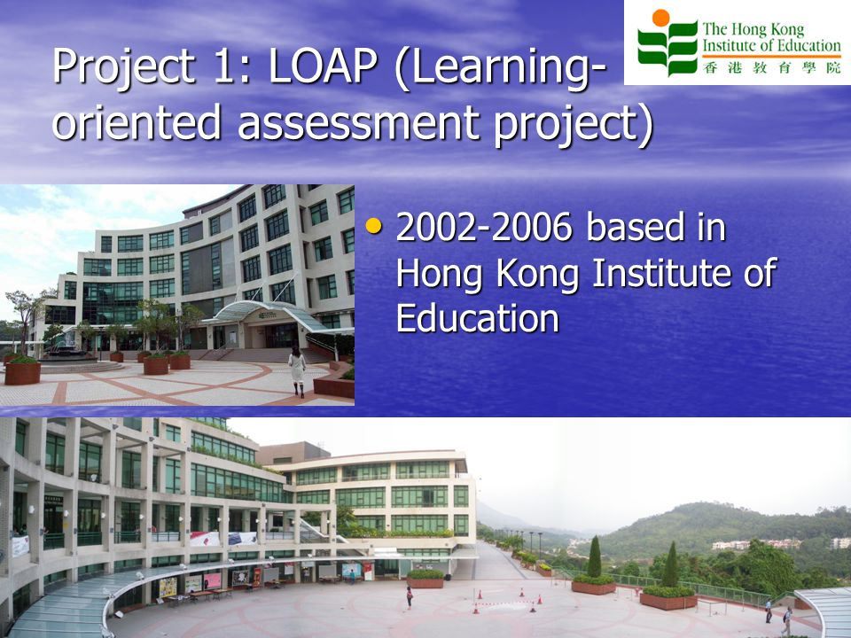 Project 1: LOAP (Learning-oriented assessment project)