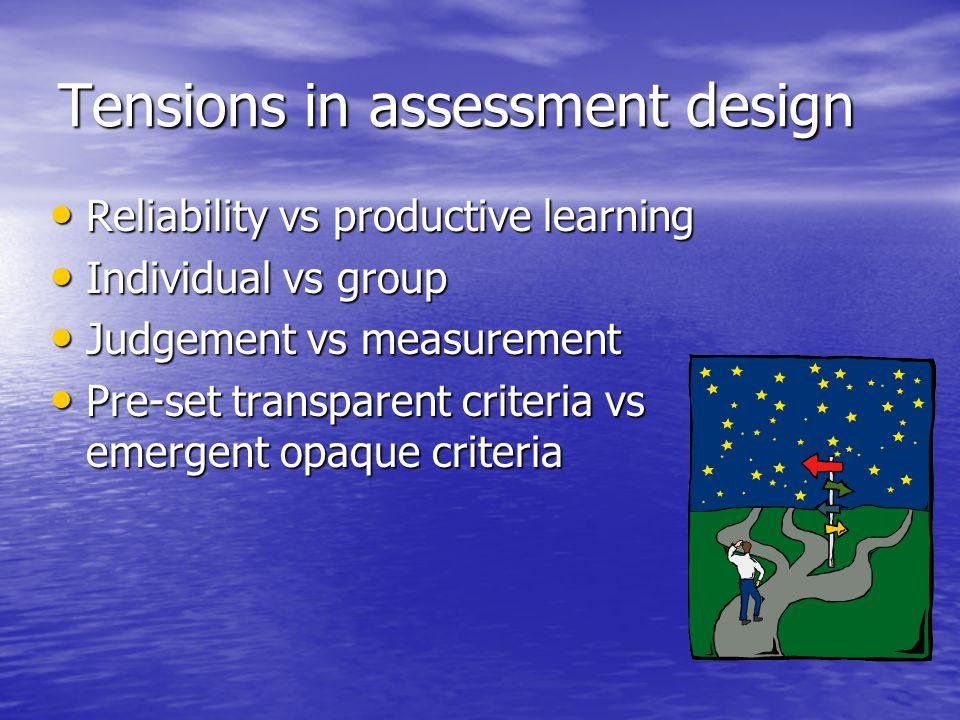 Tensions in assessment design