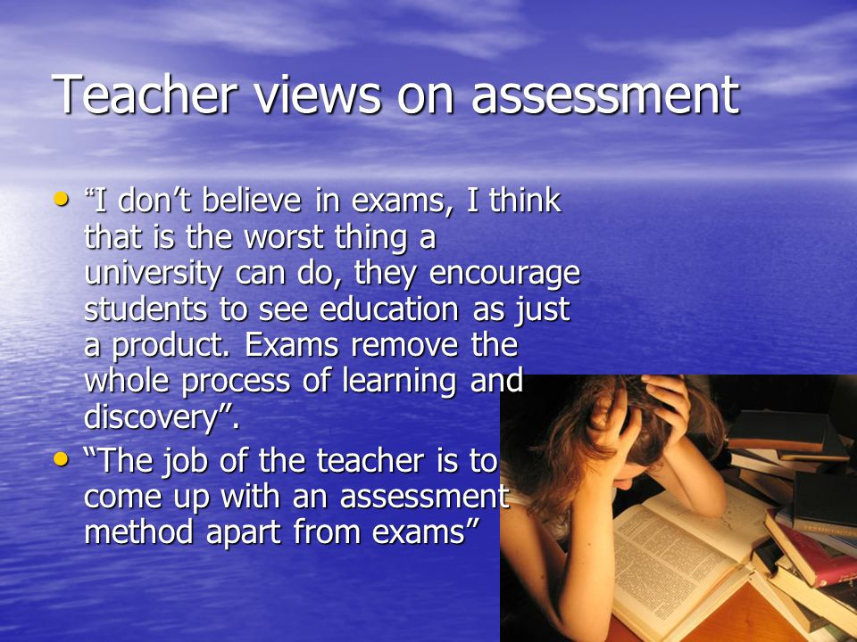 Teacher views on assessment