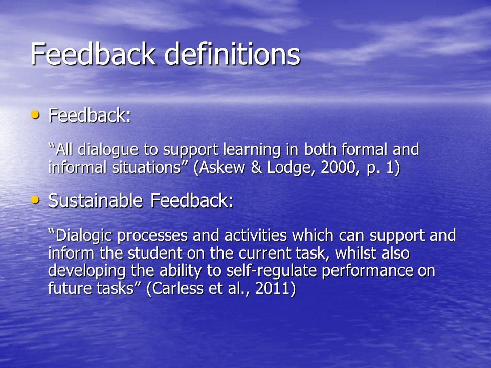 Feedback definitions Feedback: Sustainable Feedback: