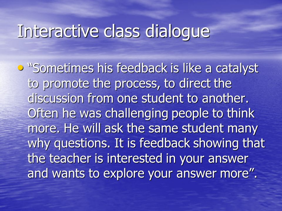Interactive class dialogue