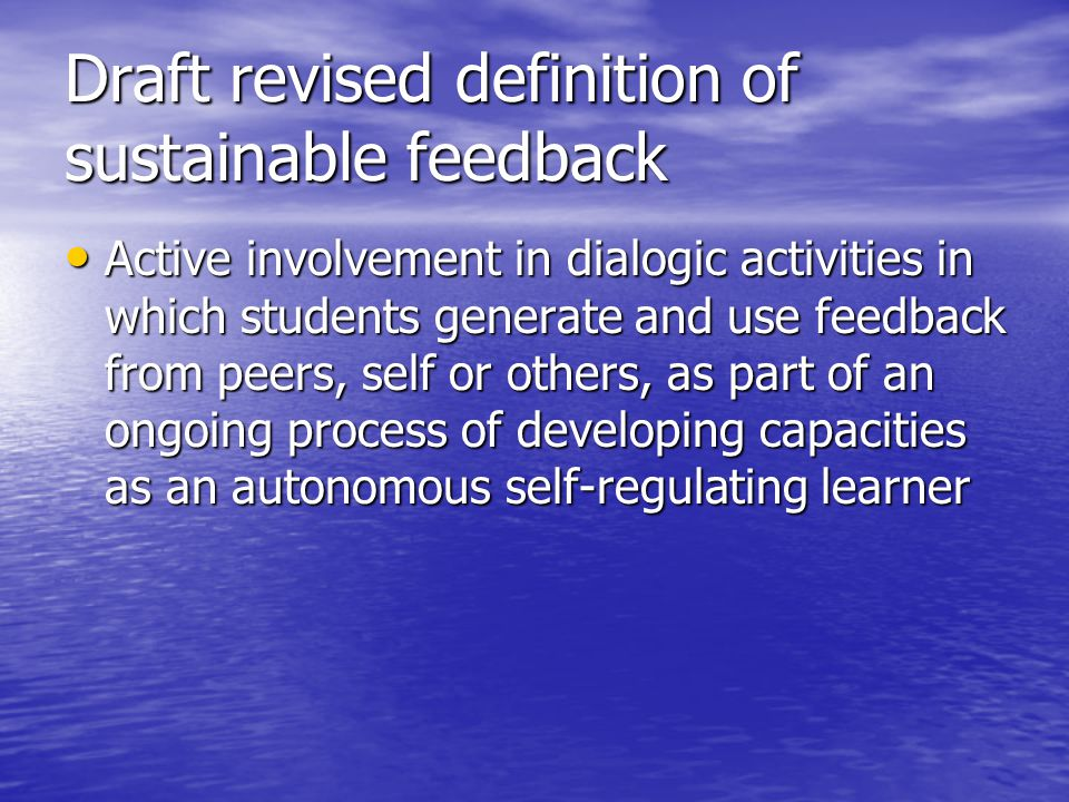 Draft revised definition of sustainable feedback
