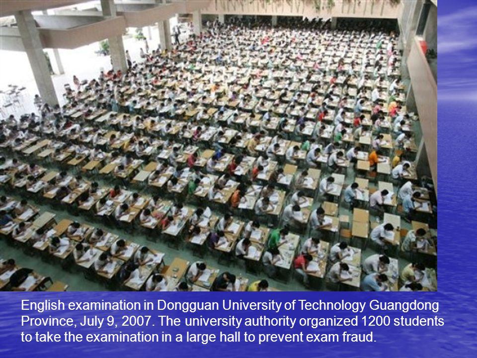 English examination in Dongguan University of Technology Guangdong Province, July 9, 2007.