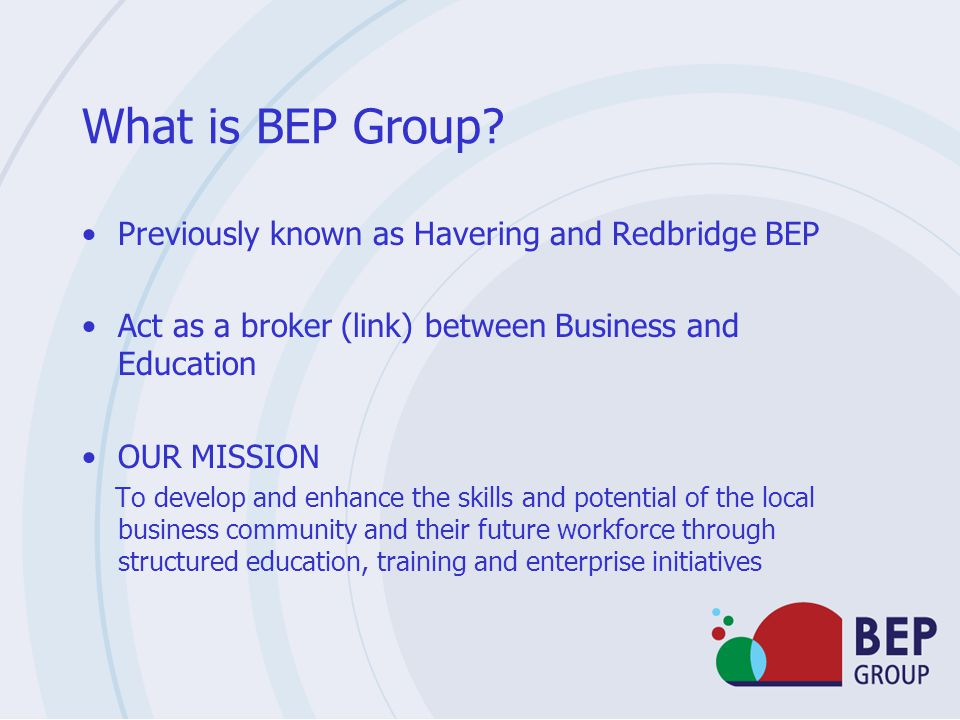 What is BEP Group Previously known as Havering and Redbridge BEP