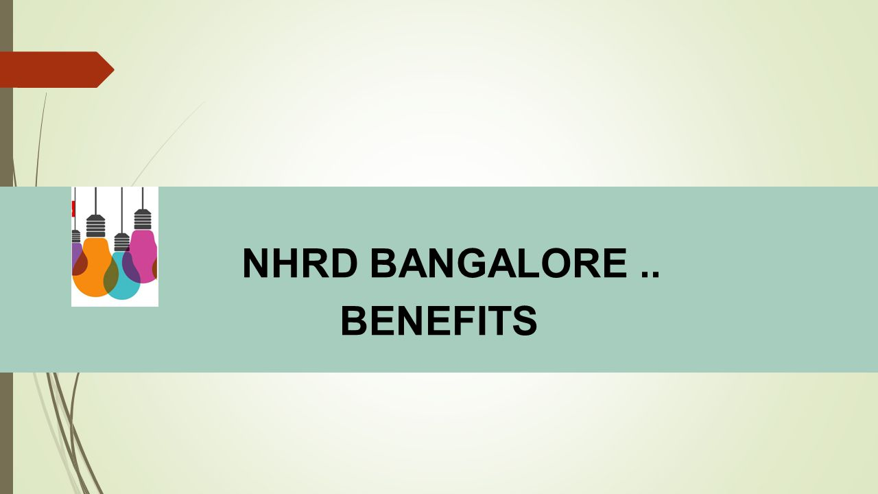 NHRD BANGALORE .. BENEFITS