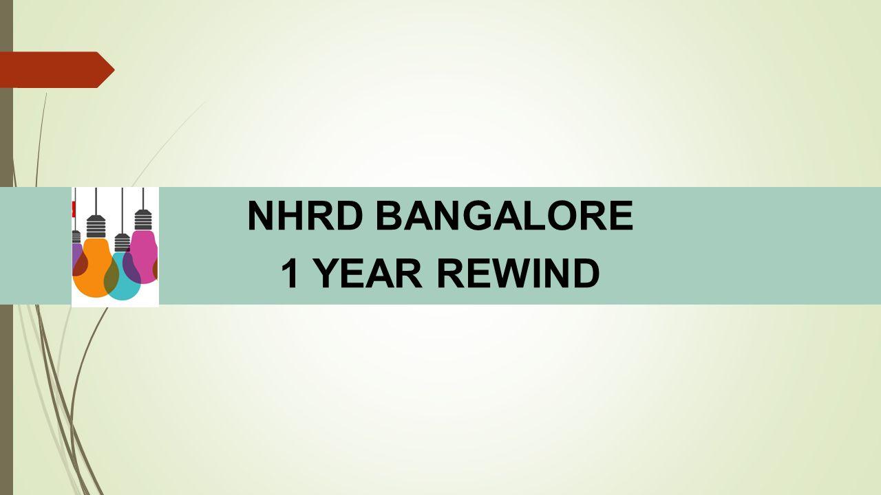 NHRD BANGALORE 1 YEAR REWIND