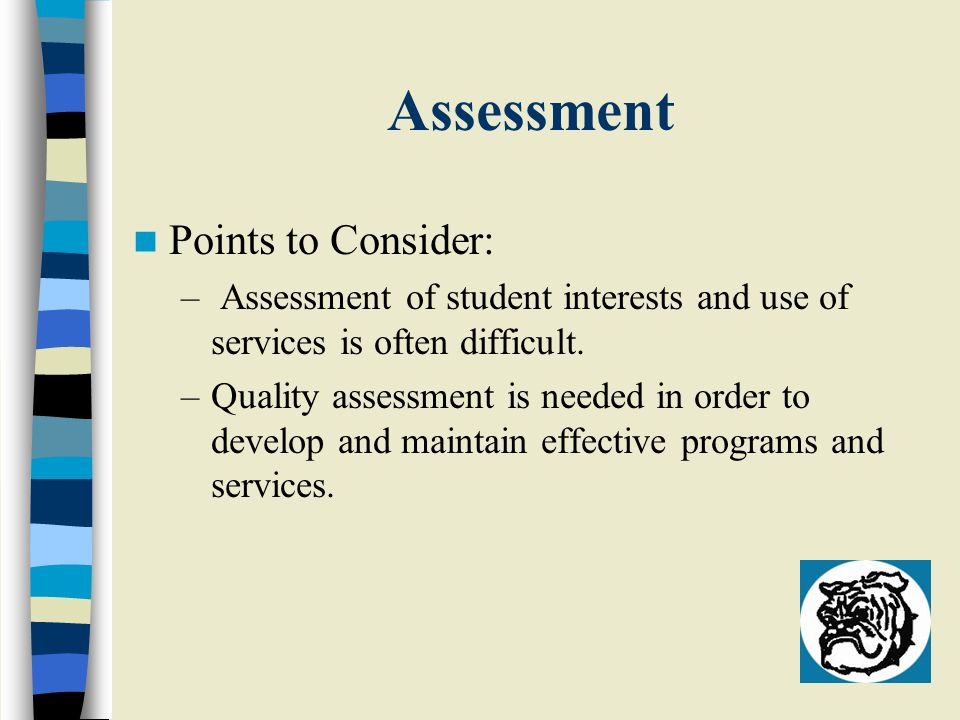 Assessment Points to Consider: